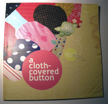 A cloth-covered button::